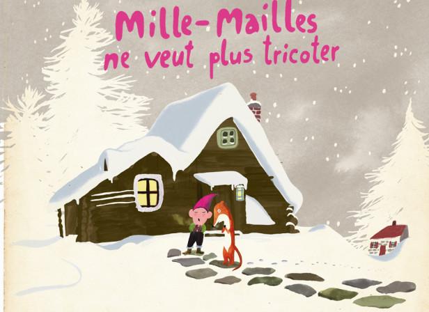 Mille-Mailles Ne Veut Plus Tricoter