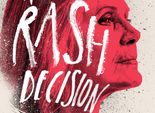 Make A Rash Decision