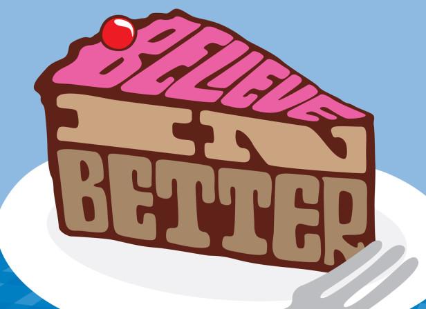 Sky Believe In Better Cake
