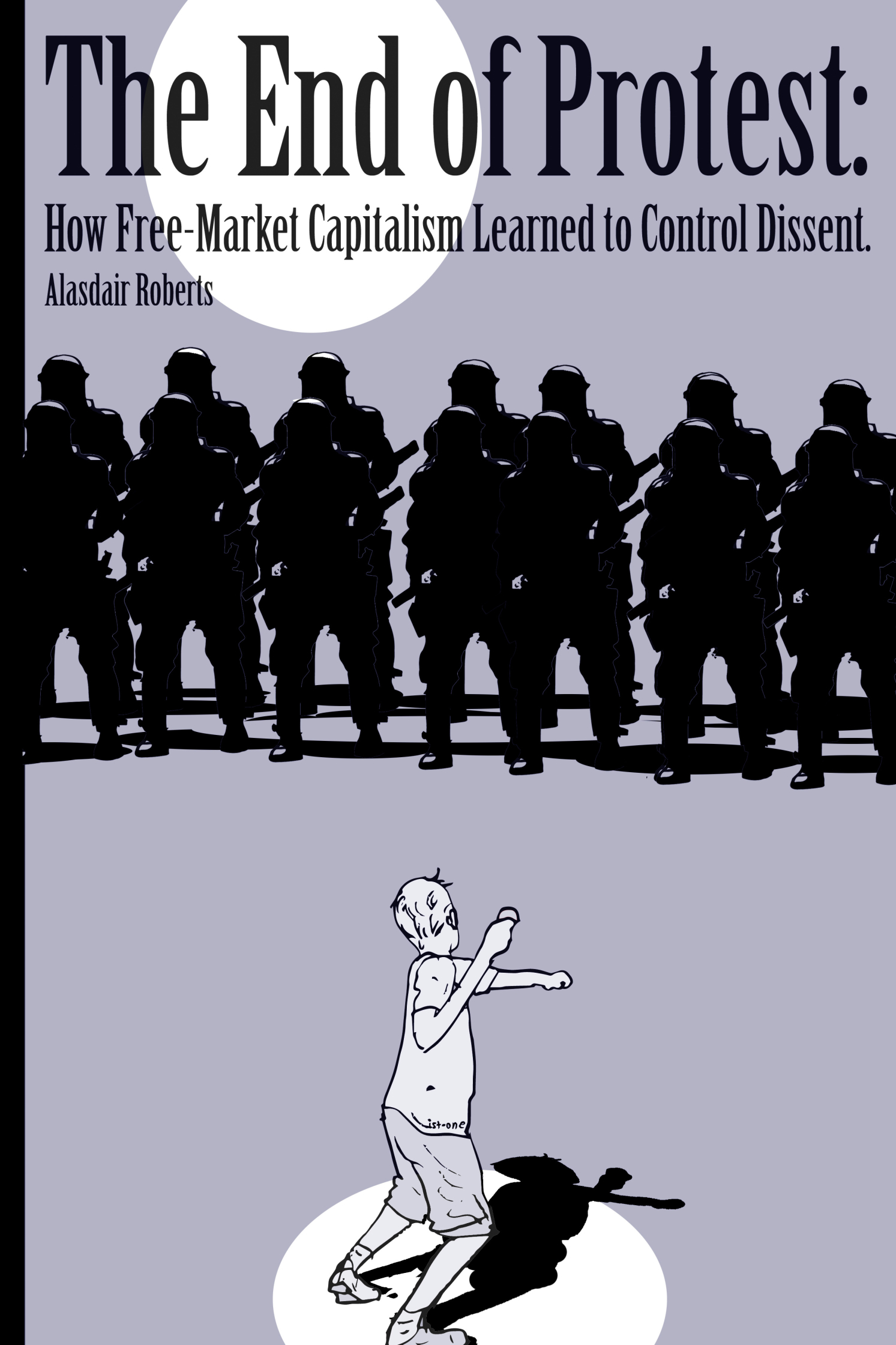 The End of Protest Cover
