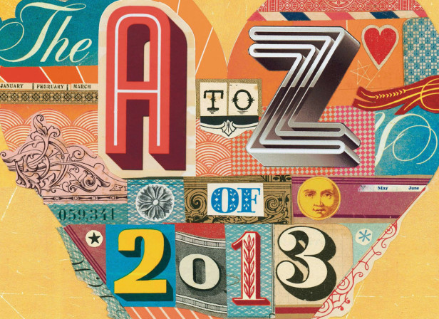 A - Z of 2013 / The Independent Magazine